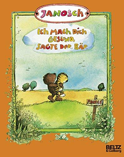 Ich mach dich gesund, sagte der Bär: Die Geschichte, wie der kleine Tiger einmal krank war (MINIMAX)