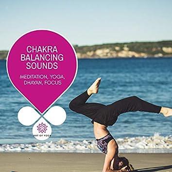 Chakra Balancing Sounds - Meditation, Yoga, Dhayan, Focus