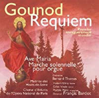 Requiem Ave Maria Marche Solennel by Charles Gounod