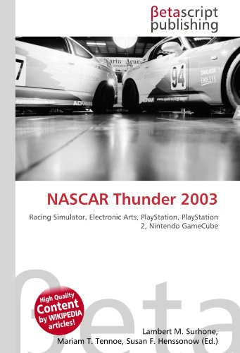 NASCAR Thunder 2003: Racing Simulator, Electronic Arts, PlayStation, PlayStation 2, Nintendo GameCube