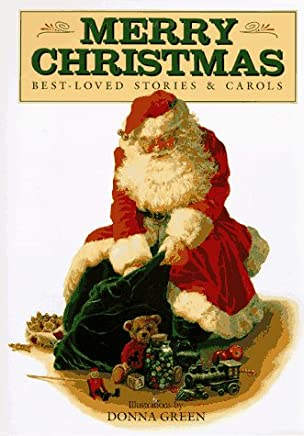 Merry Christmas: Best-Loved Stories & Carols