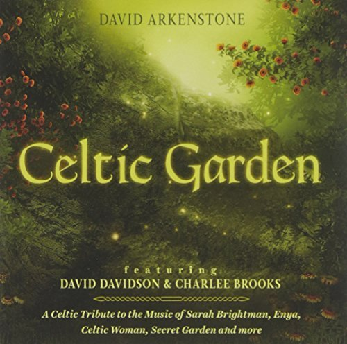 Celtic Garden by David Arkenstone (2014-05-04)