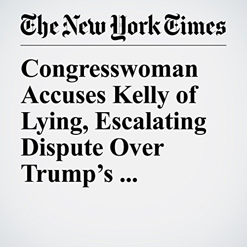 Congresswoman Accuses Kelly of Lying, Escalating Dispute Over Trump's Condolence Call copertina