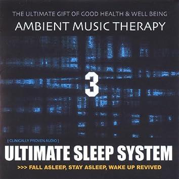 Ultimate Sleep System 3