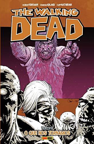 The Walking Dead. O que nos Tornamos - Volume 10