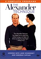 Alexander Technique: First Lesson & Solutions [DVD]