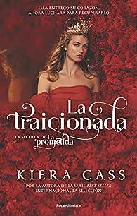 La traicionada par Kiera Cass