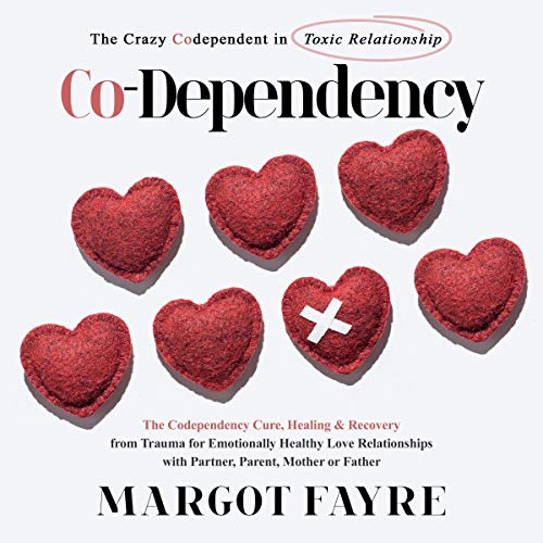 『Co-Dependency: The Crazy Codependent in Toxic Relationship』のカバーアート