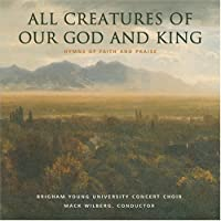 All Creatures of Our God & K
