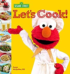 Image: Sesame Street Let's Cook! | Spiral-bound – Illustrated: 128 pages | by Sesame Workshop (Author), Susan McQuillan (Author). Publisher: Houghton Mifflin Harcourt; Illustrated edition (May 12, 2015)