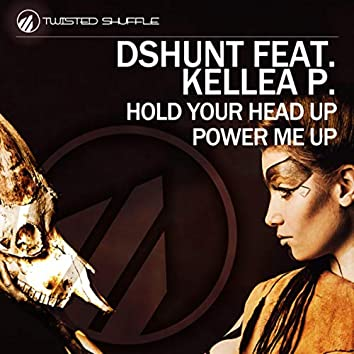 Hold Your Head Up / Power Me Up