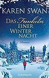Das Funkeln einer Winternacht: Roman - Karen Swan