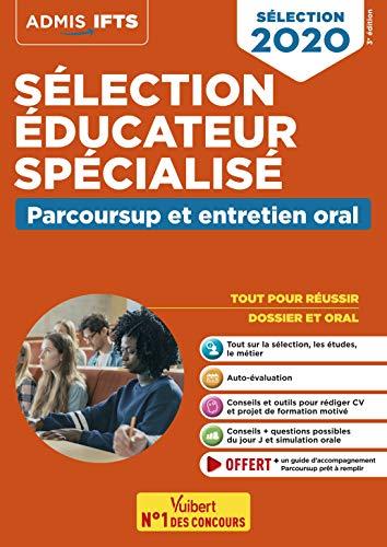 Sélection éducateur spécialisé : Parcoursup et entretien oral - EFTS 2020