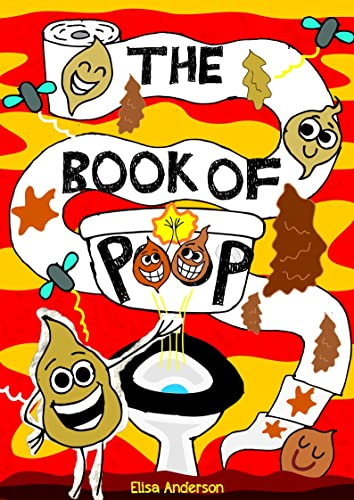 The Book of Poop - A Fun Early Read…