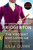 The Viscount Who Loved Me: Bridgerton (Bridgertons, 2)