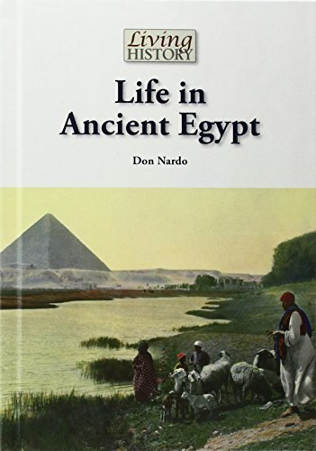 Life in Ancient Egypt (Living History (Reference Point)) by Don Nardo (2014-08-01)