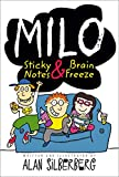 Milo: Sticky Notes and Brain Freeze (English Edition)