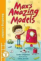 Max's Amazing Models (Reading Ladder, Level 2)