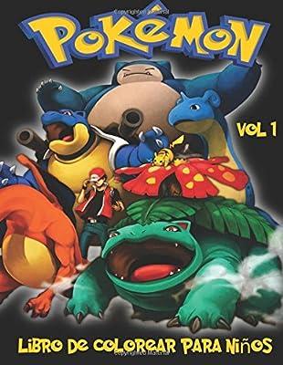 Pokemon Libro de Colorear para niños Volume 1: En este tamaño A4 Volumen 1 de 2 del libro de colorear, hemos capturado 75 criaturas capturable de Pokemon Go para que usted coloree. por CreateSpace Independent Publishing Platform