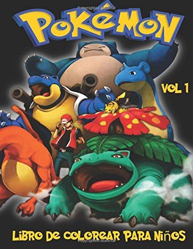 Pokemon Libro de Colorear para niños Volume 1: En este tamaño A4 Volumen 1 de 2 del libro de colorear, hemos capturado 75 criaturas capturable de Pokemon Go para que usted coloree