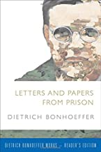 Letters and Papers from Prison (Dietrich Bonhoeffer-Reader's Edition)