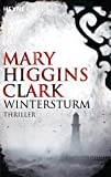 Mary Higgins Clark: Wintersturm