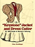 The 'Keystone' Jacket and Dress Cutter: An 1895 Guide to Women's Tailoring (Dover Fashion and Costumes)