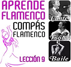 Aprende Flamenco. El Compás Flamenco. Lección 9