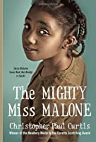 The Mighty Miss Malone by Christopher Paul Curtis(2013-03-12)
