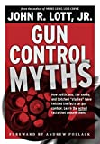 Gun Control Myths: How politicians, the media, and botched 'studies' have twisted the facts on gun control