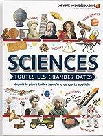 SCIENCES - TOUTES LES GRANDES DATES - Les Yeux de la Découverte - 9 ans et + de Clive Gifford