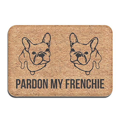 Welcome Mat with Back Pardon My Frenchie Funny Doormat for Entrance Way Indoor Mats for Front Door Mat Kitchen Rugs and Mats 23.6'(L) x 15.7'(W)
