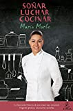 Soñar, luchar, cocinar: La fascinante historia de una mujer que comenzó fregando platos y alcanzó las estrellas (FUERA DE COLECCIÓN Y ONE SHOT)