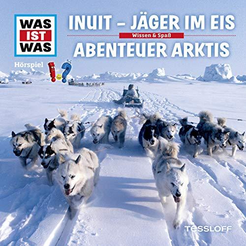 Inuit - Jäger im Eis / Abenteuer Arktis Titelbild