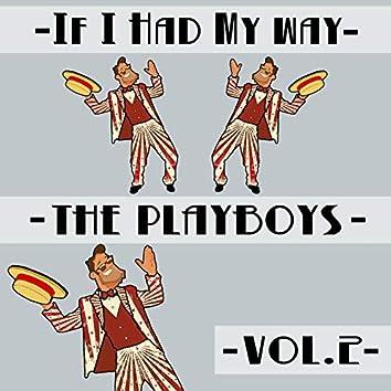 If I Had My Way, Vol. 2