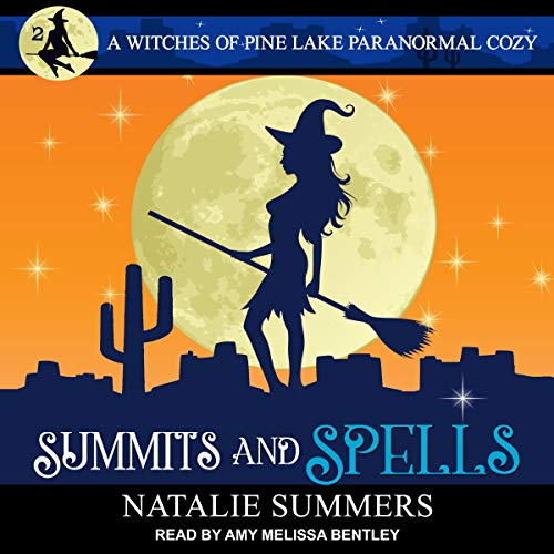 Summits and Spells     Witches of Pine Lake Paranormal Cozy Series, Book 2              By:                                                                                                                                 Natalie Summers                               Narrated by:                                                                                                                                 Amy Melissa Bentley                      Length: 11 hrs and 33 mins     1 rating     Overall 4.0