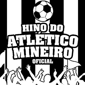 Hino do Atlético Mineiro (Oficial)