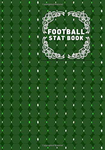 Football Stat Book: Football Score Sheets, Soccer Scorebook, Football Score Pads, Scorekeeping Book, Scorecards, Record Scorekeeper Book Gifts for ... 110 (Football Match Scorebook, Band 35)