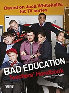 Bad Education - Teachers' Handbook