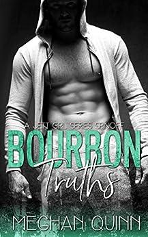 Bourbon Truths (The Jett Girl Series Book 4) by [Meghan Quinn]