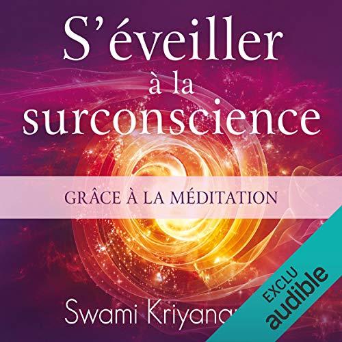 S'éveiller à la surconscience grâce à la méditation cover art