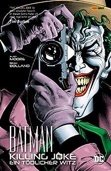 Batman: Killing Joke - Ein tödlicher Witz (German Edition) par [Alan Moore, Brian Bolland]