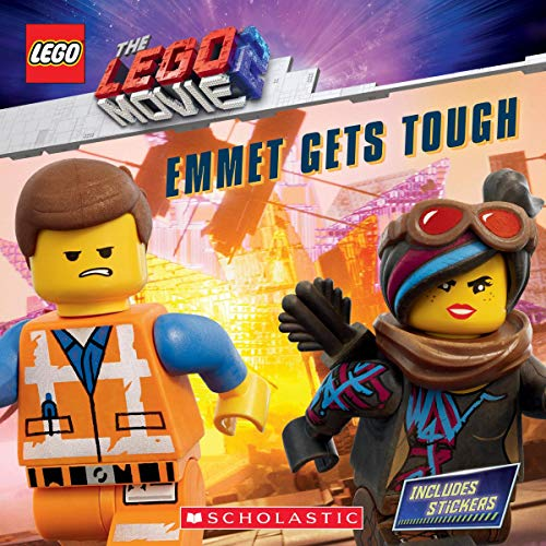 Emmet Gets Tough (LEGO MOVIE 2: Storybook with Stickers) (LEGO: The LEGO Movie 2)