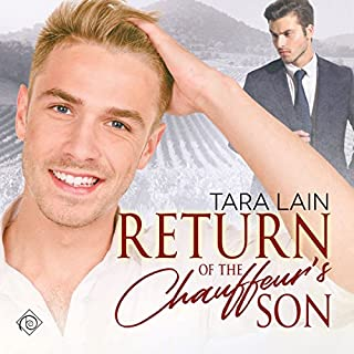 Return of the Chauffeur's Son                   By:                                                                                                                                 Tara Lain                               Narrated by:                                                                                                                                 Greg Tremblay                      Length: 6 hrs and 28 mins     205 ratings     Overall 4.6