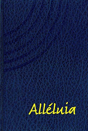 Alléluia. Recueil de cantiques (3e Ed.)