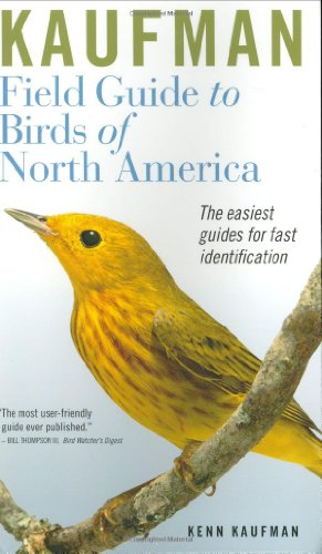 Compare Textbook Prices for Kaufman Field Guide to Birds of North America  ISBN 9780618574230 by Kenn Kaufman,Rick Bowers,Nora Bowers,Lynn Hassler Kaufman