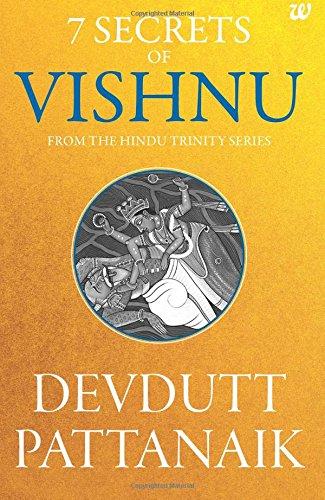 7 Secrets of Vishnu: From the Hindu Trinity Series