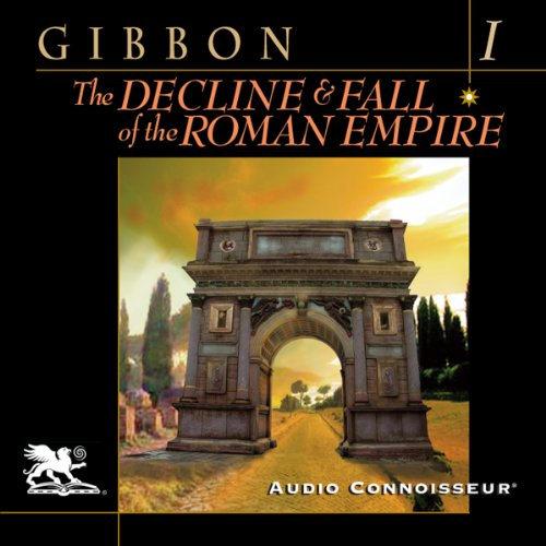 The Decline and Fall of the Roman Empire, Volume One audiobook cover art