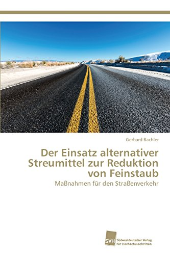 Bachler, G: Einsatz alternativer Streumittel zur Reduktion v