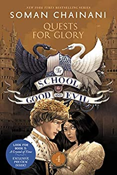 The School for Good and Evil #4  Quests for Glory